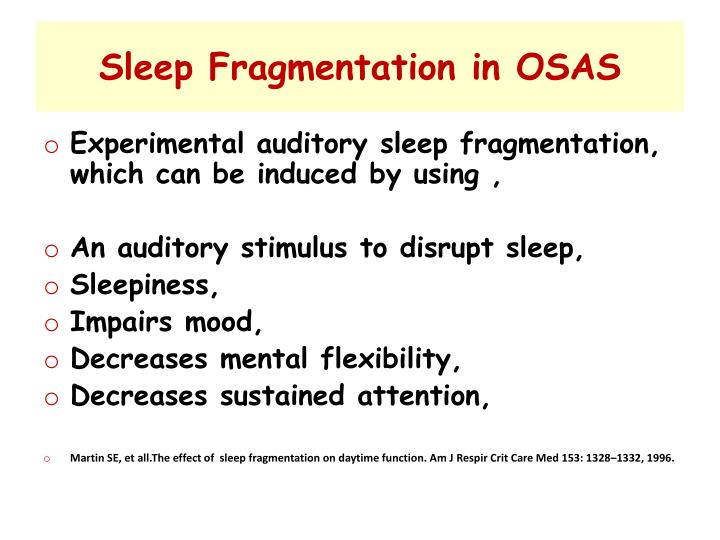 Sleep Fragmentation in OSAS