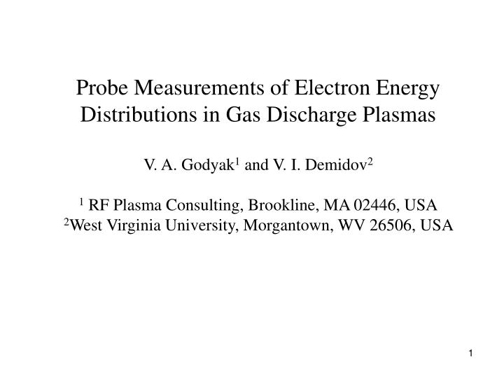 Probe Measurements of Electron Energy Distributions in Gas Discharge Plasmas