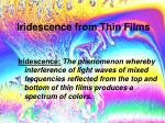 iridescence from thin films1