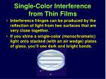 single color interference from thin films
