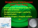 single color interference from thin films2