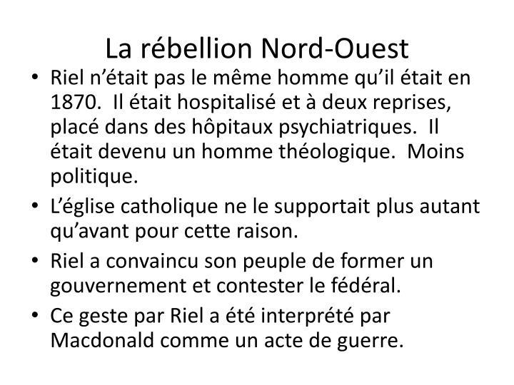 La rébellion Nord-Ouest