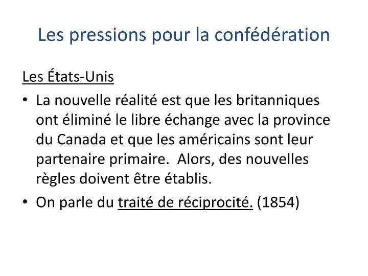 Les pressions pour la confédération