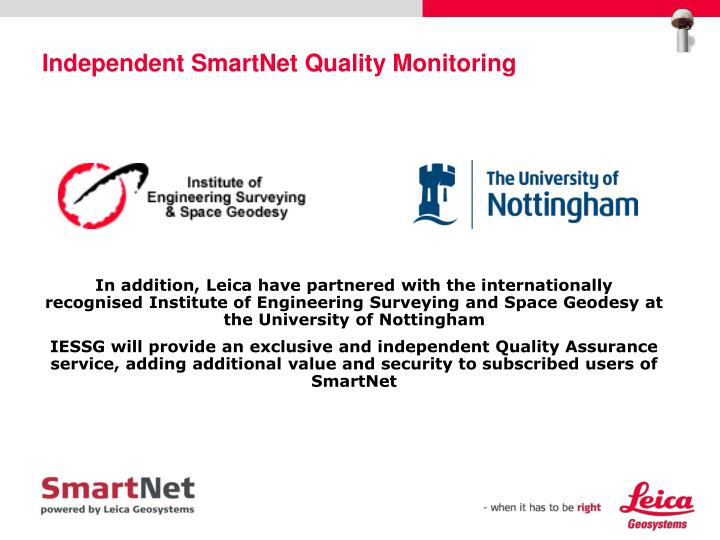 Independent SmartNet Quality Monitoring