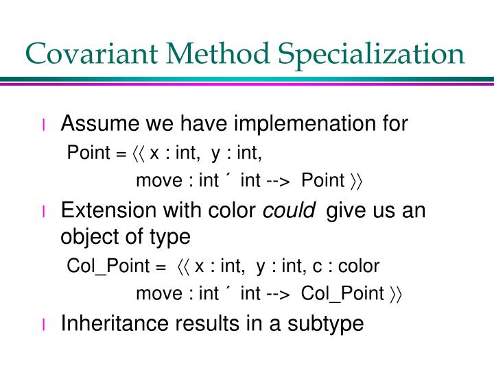 Covariant Method Specialization