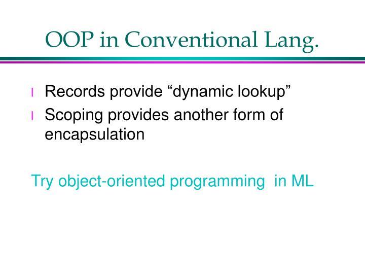 OOP in Conventional Lang.