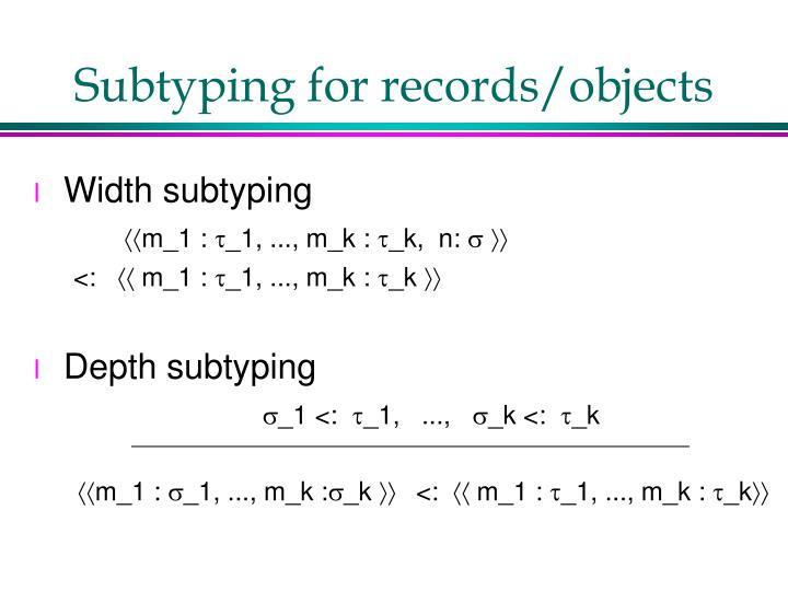 Subtyping for records/objects