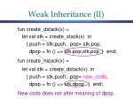 weak inheritance ii1