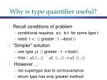 why is type quantifier useful