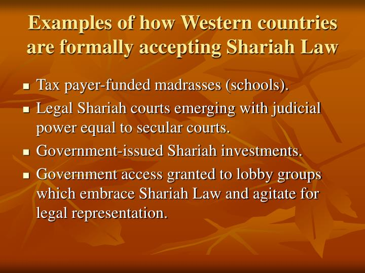 Examples of how Western countries are formally accepting Shariah Law