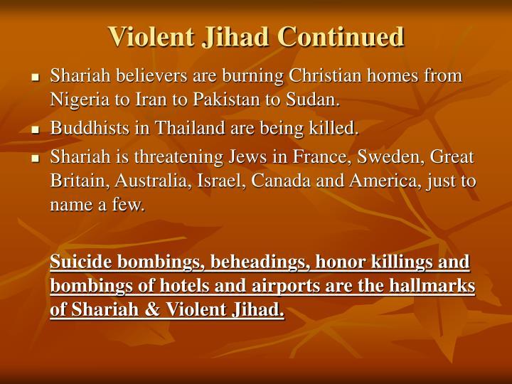 Violent Jihad Continued