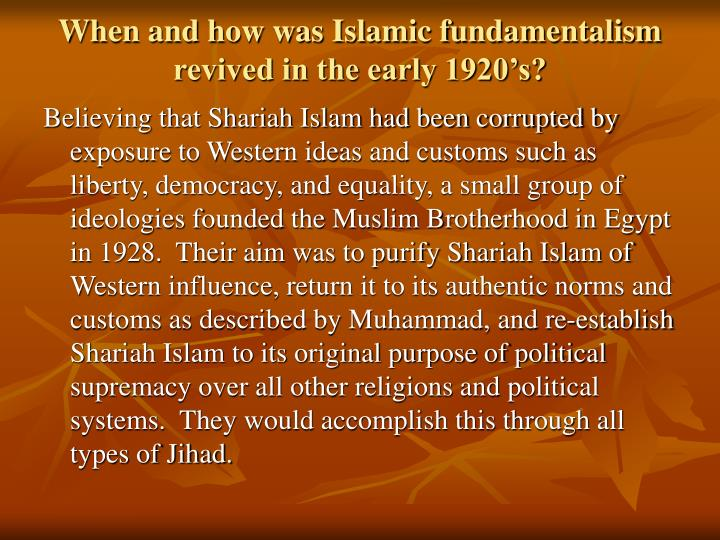 When and how was Islamic fundamentalism revived in the early 1920's?