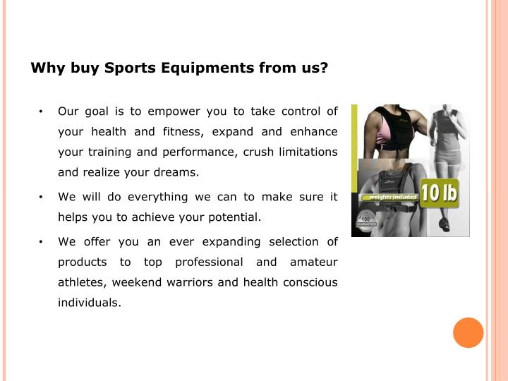 Why buy Sports Equipments from us?