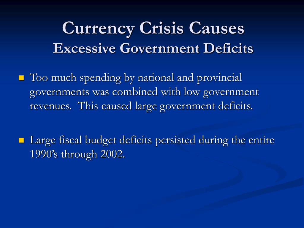 Currency Crisis Causes