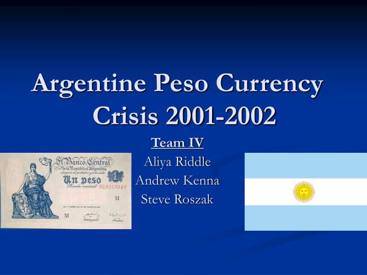 Argentine Peso Currency Crisis 2001-2002
