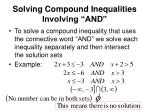 solving compound inequalities involving and