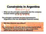 constraints in argentina