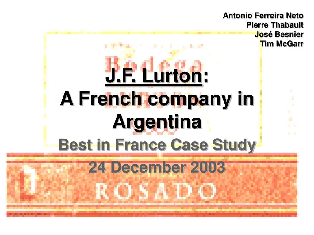 j f lurton a french company in argentina