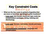 key constraint costs