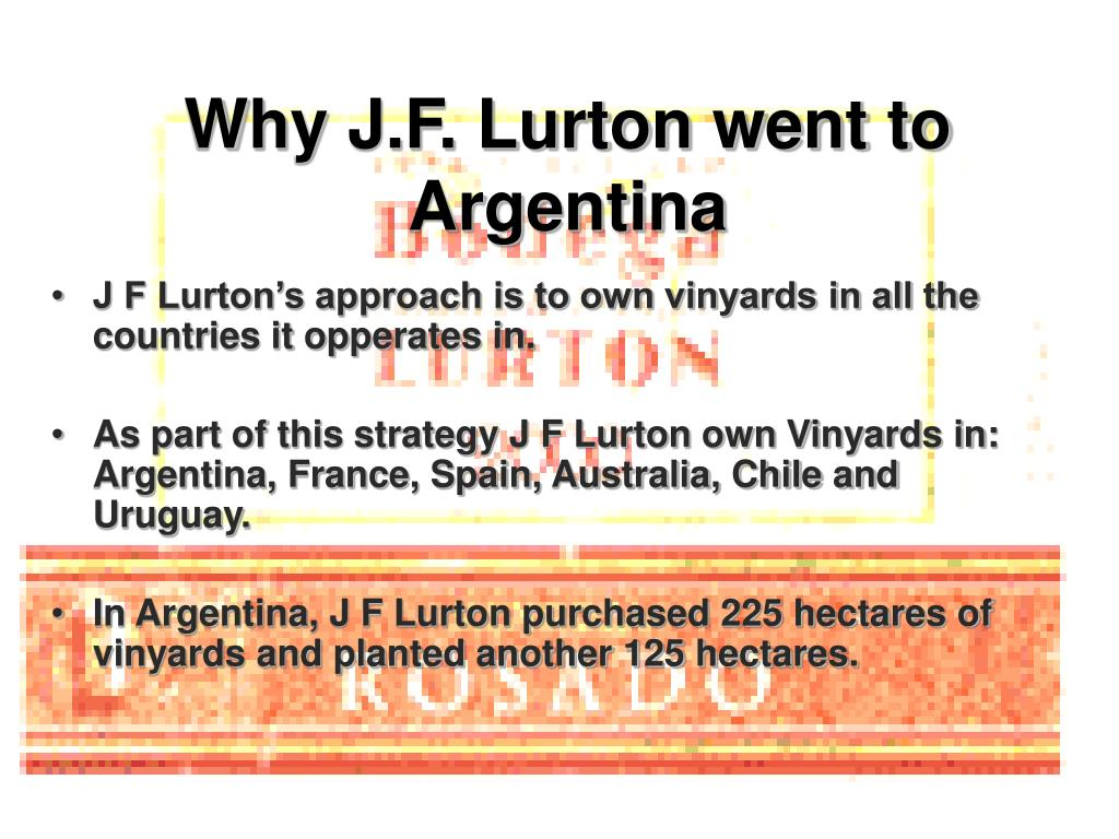 Why J.F. Lurton went to Argentina