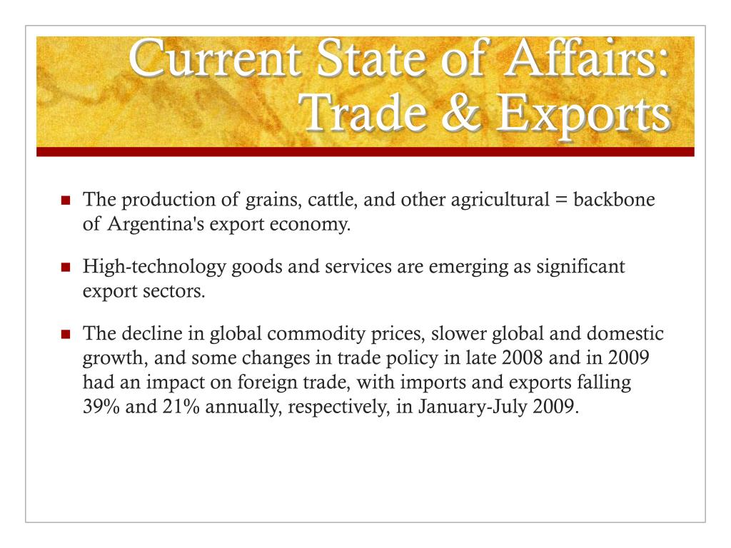 Current State of Affairs: Trade & Exports