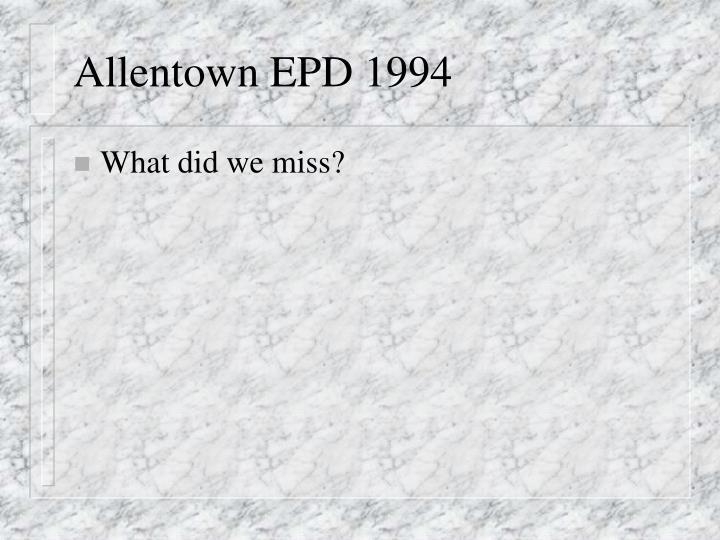 Allentown EPD 1994
