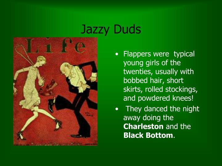 Jazzy Duds
