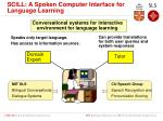 scill a spoken computer interface for language learning