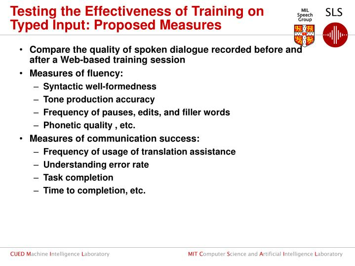 Testing the Effectiveness of Training on Typed Input: Proposed Measures