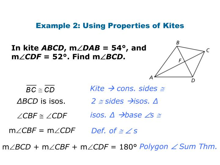 Example 2: Using Properties of Kites