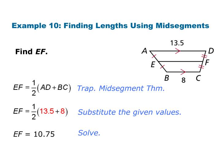 Example 10: Finding Lengths Using Midsegments