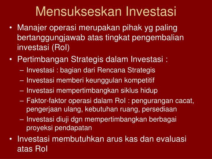 Mensukseskan Investasi