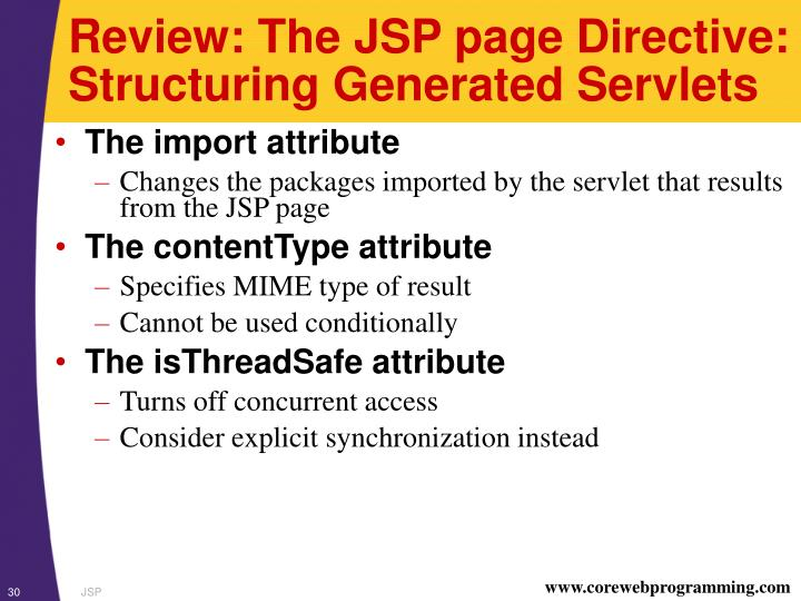 Review: The JSP page Directive: Structuring Generated Servlets