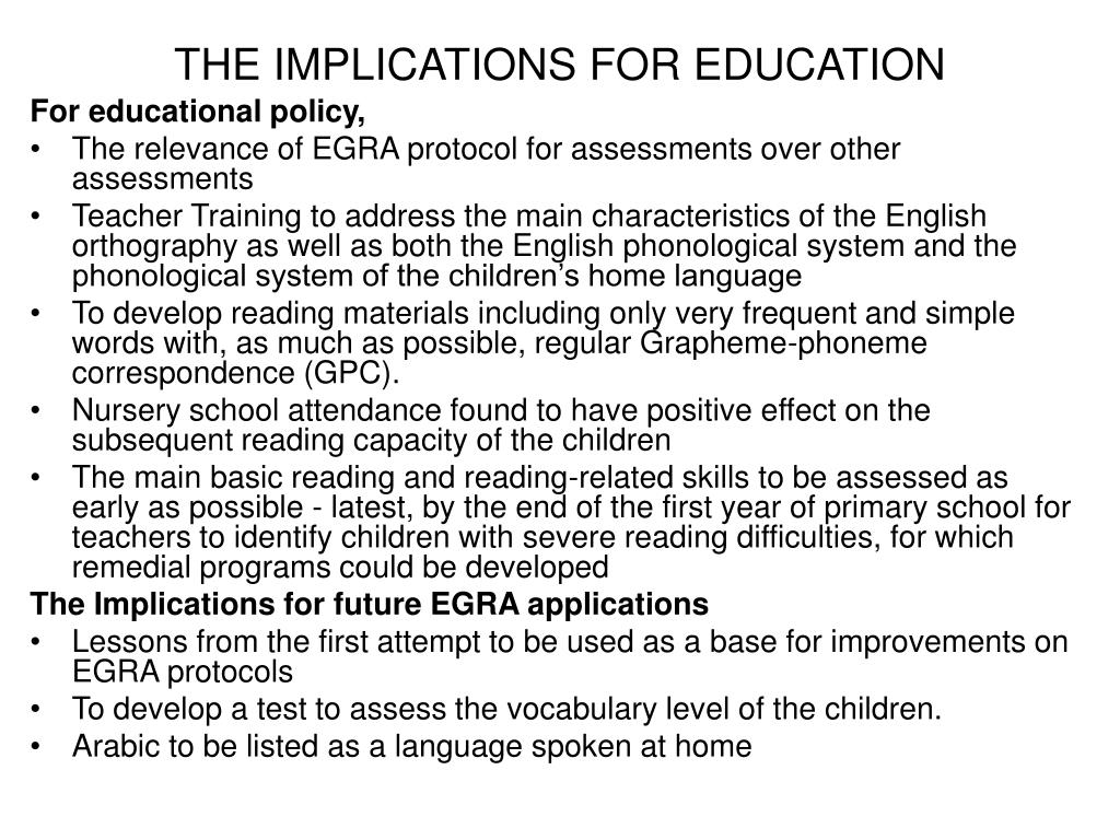 THE IMPLICATIONS FOR EDUCATION