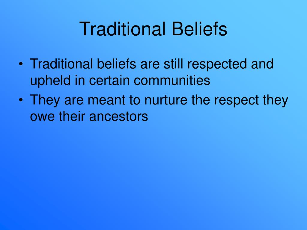 Traditional Beliefs