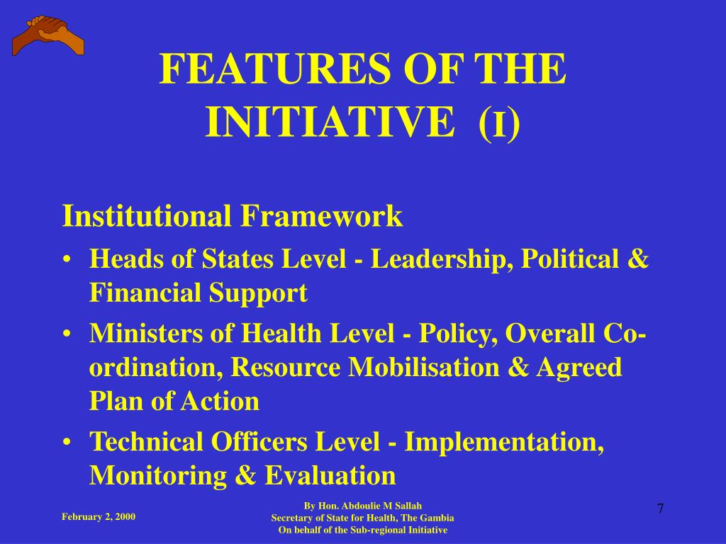 FEATURES OF THE INITIATIVE  (