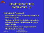 features of the initiative i