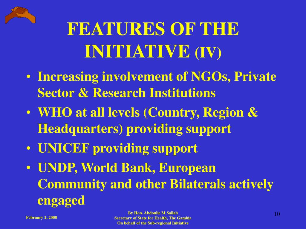 FEATURES OF THE INITIATIVE
