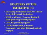 features of the initiative iv