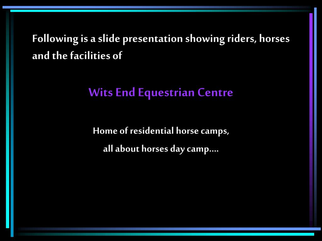 Following is a slide presentation showing riders, horses and the facilities of