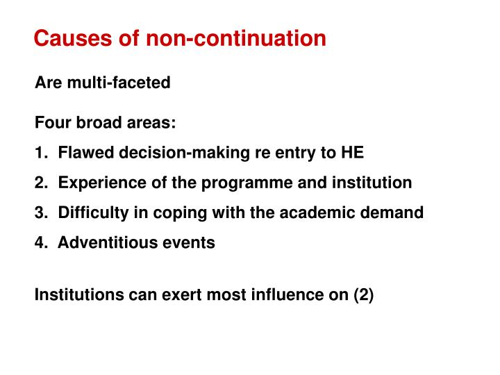 Causes of non-continuation