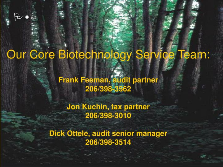 Our Core Biotechnology Service Team: