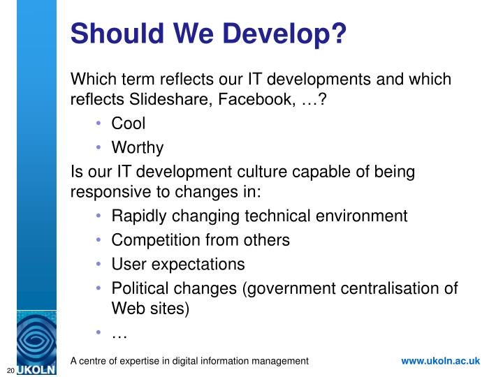 Should We Develop?