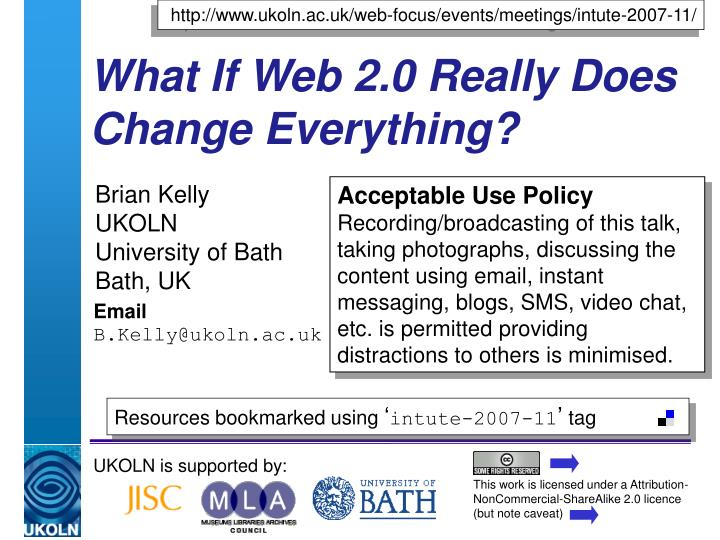 What if web 2 0 really does change everything