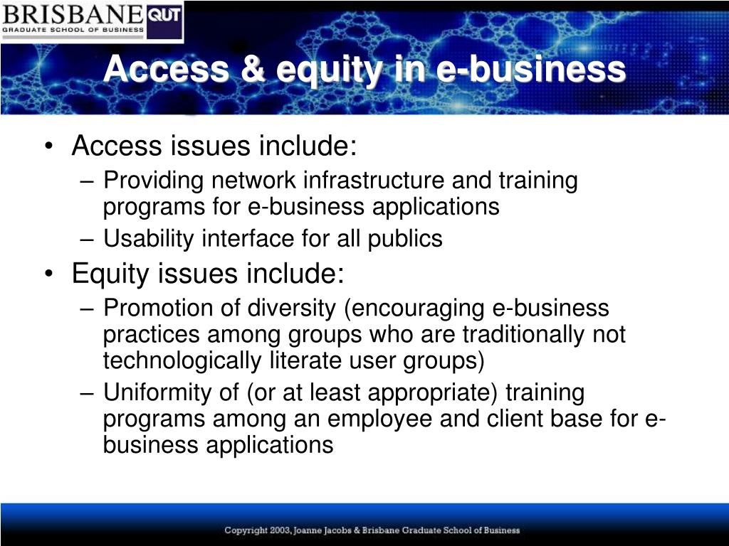 Access & equity in e-business
