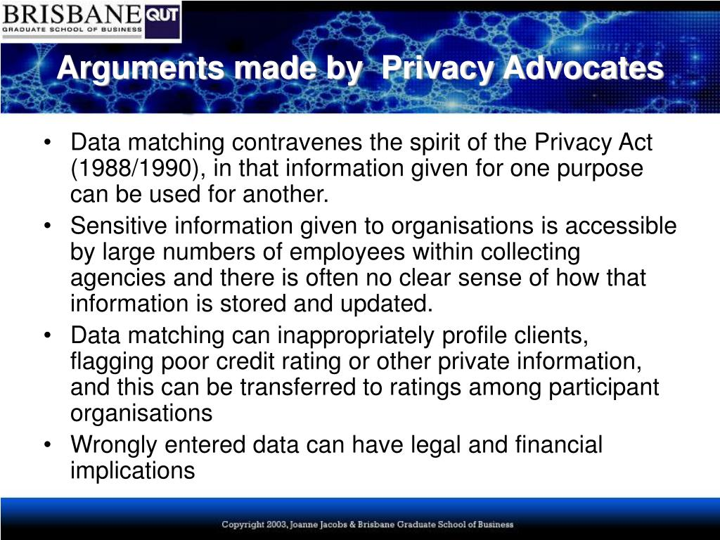 Arguments made by  Privacy Advocates