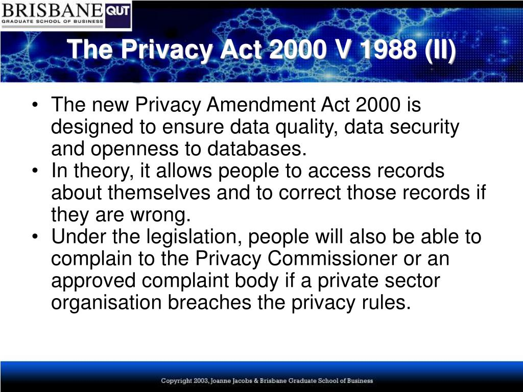 The Privacy Act 2000 V 1988 (II)