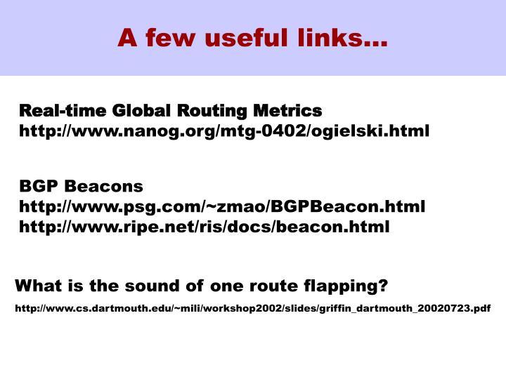 A few useful links…