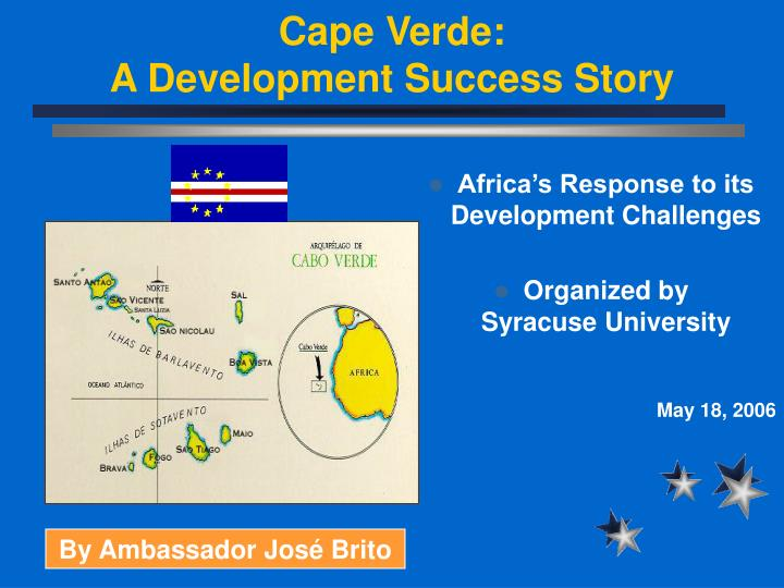 Cape verde a development success story l.jpg