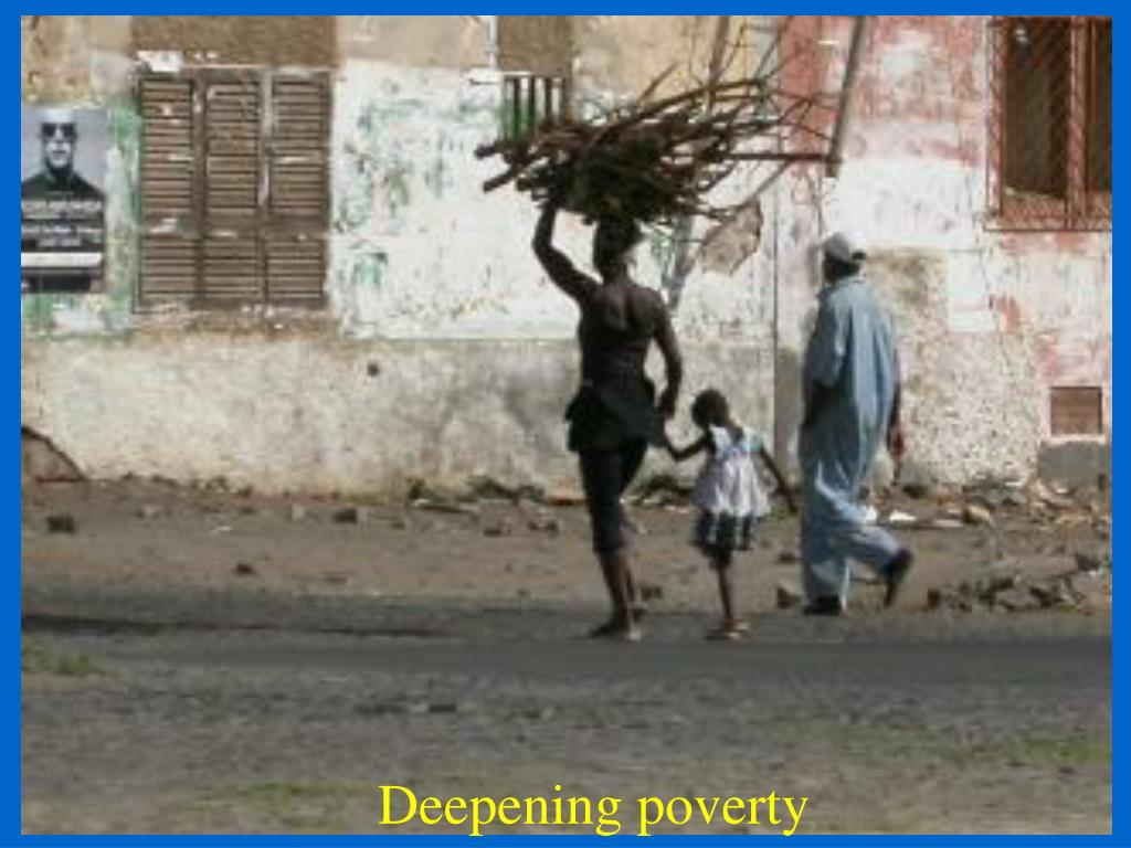 Deepening poverty